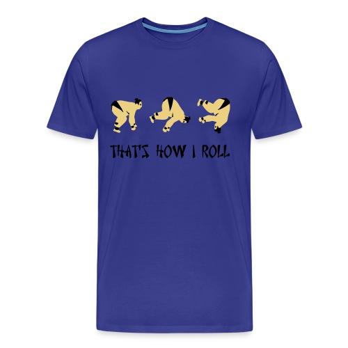Thats how I roll (Blue) - Men's Premium T-Shirt