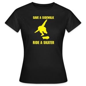 Save A Sidewalk - Ride A Skater - Girl - Frauen T-Shirt