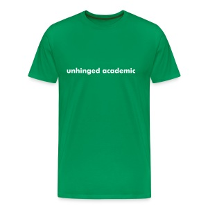 Unhinged Academic T-Shirt - Men's Premium T-Shirt