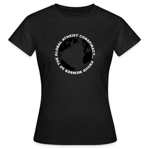 Global Atheist Conspiracy T-Shirt - Women's T-Shirt