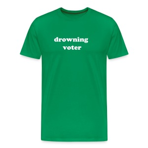 Drowning Voter - Men's Premium T-Shirt