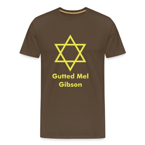 Gutted Mel Gibson - Brown - Men's Premium T-Shirt