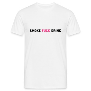 Smoke Fuck Drink - T-shirt Homme