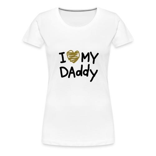 daddy  new styl girl - Camiseta premium mujer