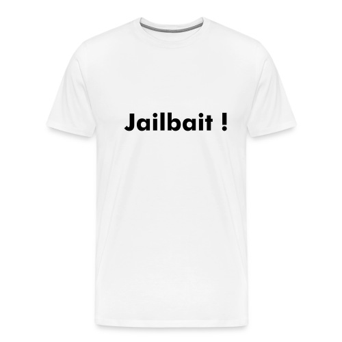 Jailbait - Men's Premium T-Shirt
