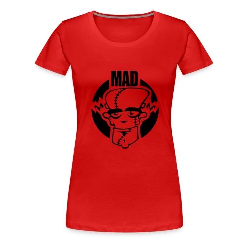 MAD - Women's Premium T-Shirt