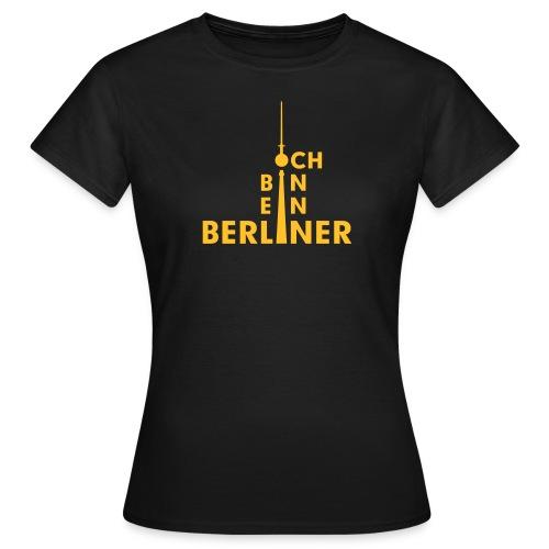Ich bin ein Berliner - Frauen T-Shirt
