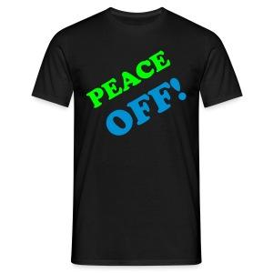 PEACE OFF - Men's T-Shirt
