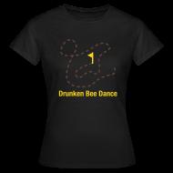 T-Shirts ~ Frauen T-Shirt ~ NEU! Drunken Bee Dance - Girlie Shirt