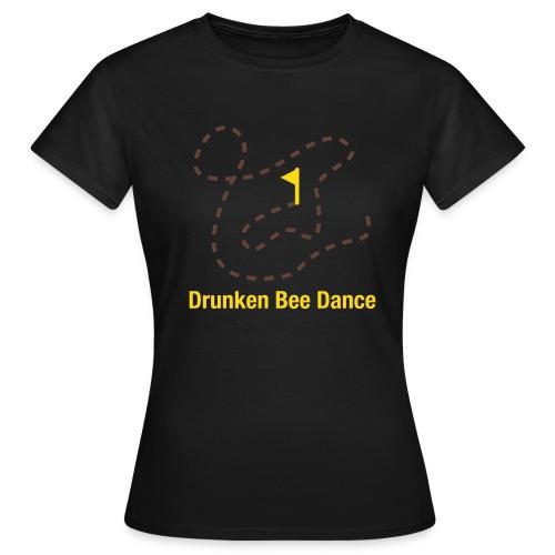 NEU! Drunken Bee Dance - Girlie Shirt - Frauen T-Shirt