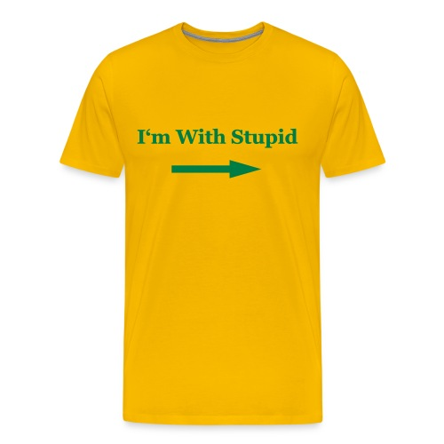 Im with stupid t-shirt - Premium-T-shirt herr