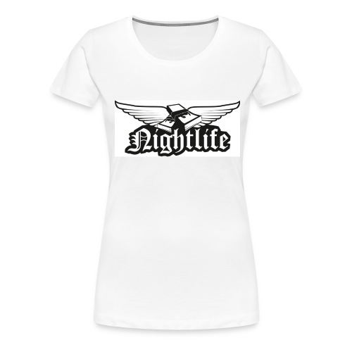 Girlie Shirt Nightlife - Frauen Premium T-Shirt