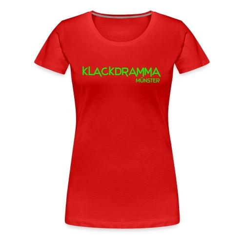 Klackdramma Münster Shirt Girlie - Frauen Premium T-Shirt