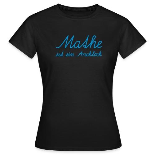 Mathe ist ein Arschloch - Frauen T-Shirt