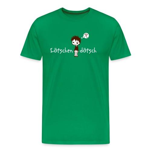 Loetschendoetsch - Männer Premium T-Shirt