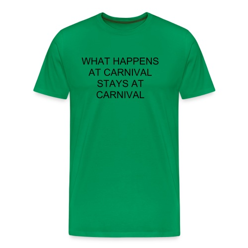 what happens at carnival - Men's Premium T-Shirt
