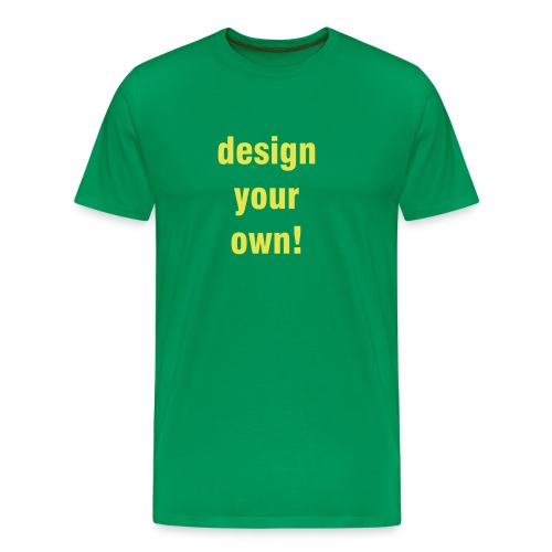 DESIGN YOUR OWN - Men's Premium T-Shirt