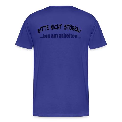 Nicht Stören - Aufdruck hinten - Männer Premium T-Shirt