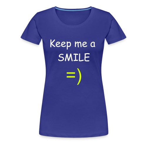 Smile - Frauen Premium T-Shirt