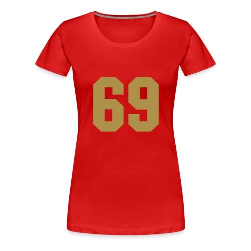 69 shirt - Vrouwen Premium T-shirt