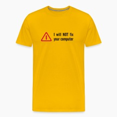 Yellow I will NOT fix T-Shirts