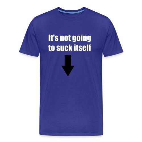 Suck Itself - Men's Premium T-Shirt
