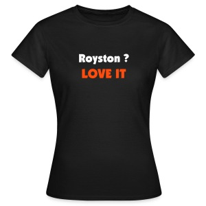 Royston Town Love it - Women's T-Shirt