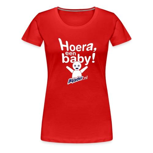 Girlie: Hoera - Vrouwen Premium T-shirt