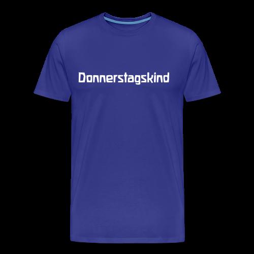 Donnerstagskind - Men's Premium T-Shirt