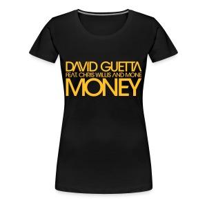David Guetta Money Femme - T-shirt Premium Femme