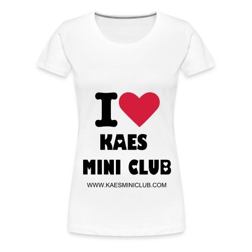 I love KAES MINI Club White Classic Women's - Women's Premium T-Shirt