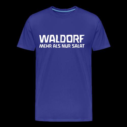 WALDORF - MEHR ALS NUR SALAT - Men's Premium T-Shirt