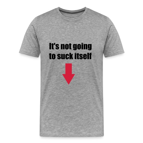Its Not! - Men's Premium T-Shirt