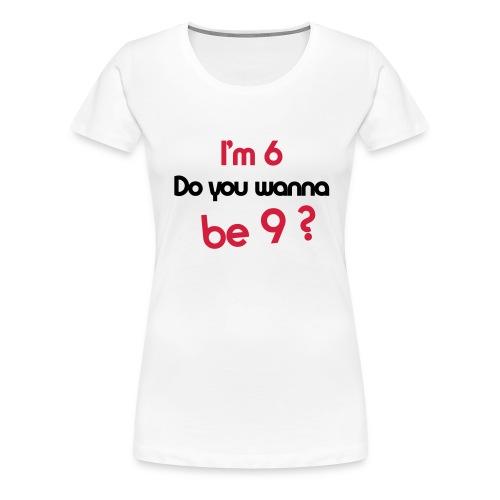 69 Or Not Top - Women's Premium T-Shirt