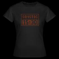 T-Shirts ~ Frauen T-Shirt ~ SAMSTAG 15:30 UHR (LED Stadionanzeige)