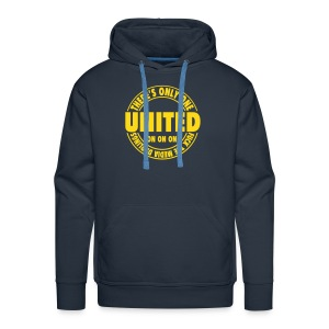 THERES ONLY ONE UNITED - Men's Premium Hoodie