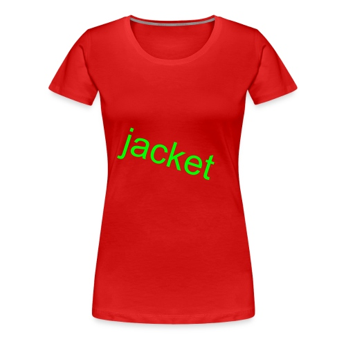 jacket - Women's Premium T-Shirt