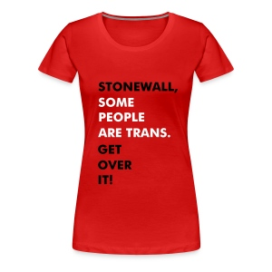 Some people are trans - Ladies - Women's Premium T-Shirt