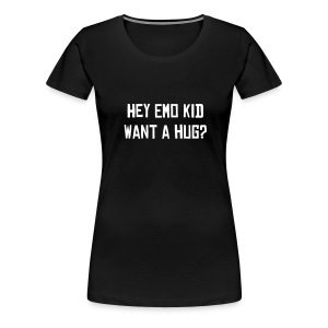Hey Emo... - Women's Premium T-Shirt