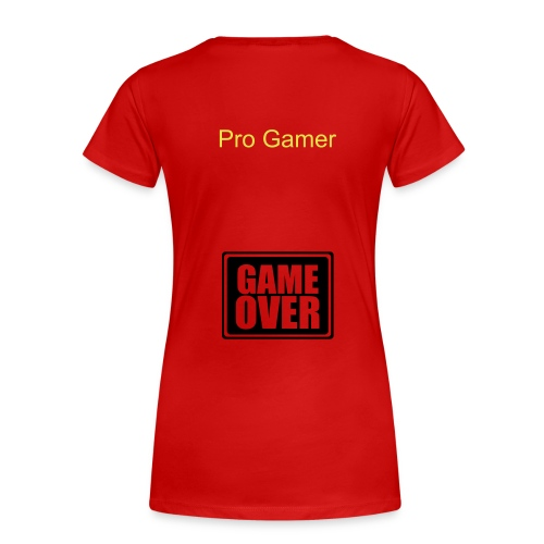 Womans Pro Gamer T-Shirt - Women's Premium T-Shirt