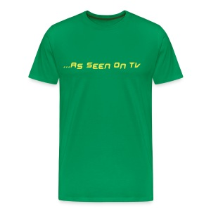 ...AS SEEN ON TV - Men's Premium T-Shirt