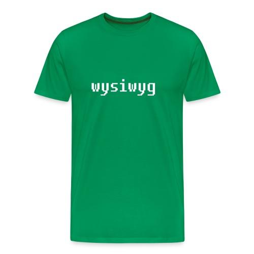 wysiwyg - Männer Premium T-Shirt