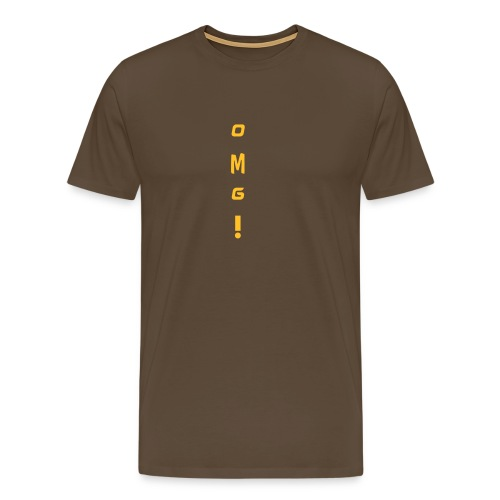 Men's Premium T-Shirt - OH MY GOD! :)