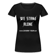 T-Shirts ~ Frauen Premium T-Shirt ~ We Stand Girlie (Front)