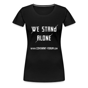 We Stand Girlie (Front) - Frauen Premium T-Shirt