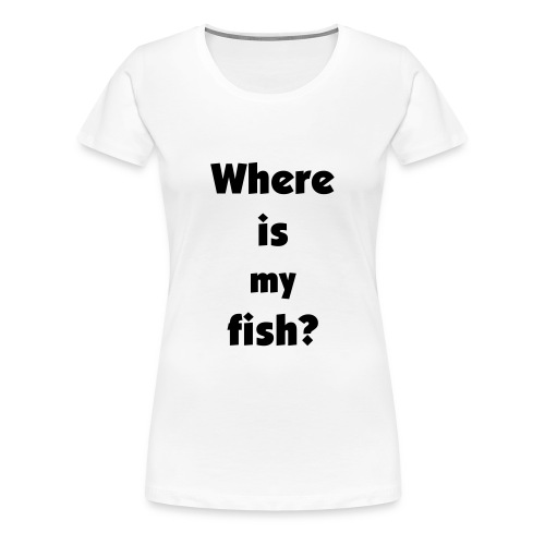 White Ladies fish - Women's Premium T-Shirt