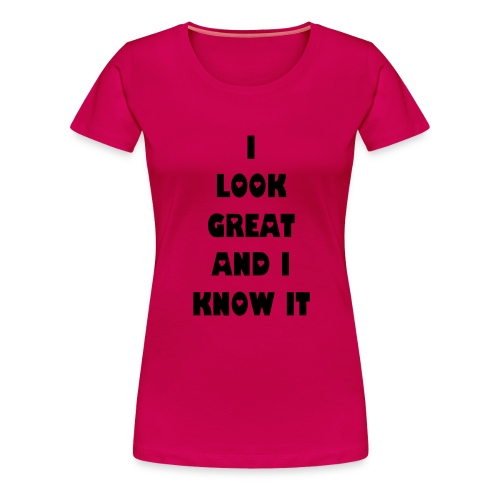 I look great top - Women's Premium T-Shirt