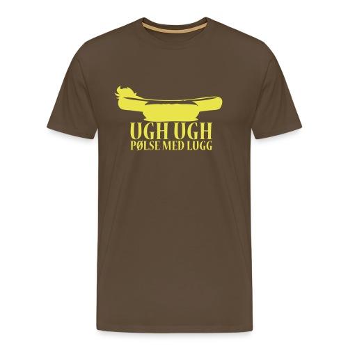 Ugh Ugh Pølse med lugg - Premium T-skjorte for menn