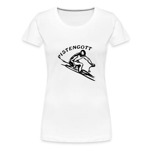 Pistengott - Frauen Premium T-Shirt