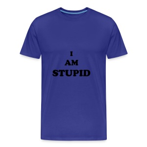 I AM STUPID - blue - Men's Premium T-Shirt